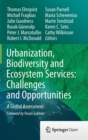Image for Urbanization, biodiversity and ecosystem services  : challenges and opportunities