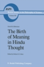 Image for The birth of meaning in Hindu thought : v. 102