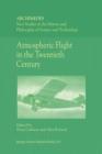 Image for Atmospheric Flight in the Twentieth Century : v.3