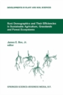 Image for Root demographics and their efficiencies in sustainable agriculture, grasslands, and forest ecosystems: proceedings of the 5th symposium of the International Society of Root Research, July 14-18, 1996, Madren Conference Center, Clemson University, Clemson, South Carolina, U.S.A. : v. 82