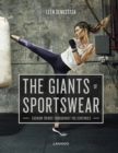 Image for The giants of sportswear  : fashion trends throughout the centuries