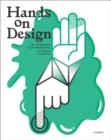 Image for Hands on design  : 8ste Trièennale voor Vormgeving/8th Design Triennial