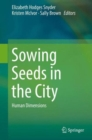 Image for Sowing seeds in the city  : ecosystem and municipal services