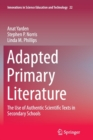 Image for Adapted Primary Literature : The Use of Authentic Scientific Texts in Secondary Schools