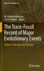 Image for The trace-fossil record of major evolutionary eventsVolume 2,: Mesozoic and Cenozoic