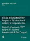 Image for General Reports of the XVIIIth Congress of the International Academy of Comparative Law/Rapports Generaux du XVIIIeme Congres de l'Academie Internationale de Droit Compare