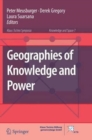 Image for Geographies of Knowledge and Power