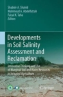 Image for Developments in Soil Salinity Assessment and Reclamation : Innovative Thinking and Use of Marginal Soil and Water Resources in Irrigated Agriculture