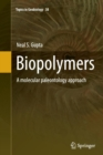 Image for Biopolymers  : a molecular paleontology approach