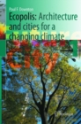 Image for Ecopolis : Architecture and Cities for a Changing Climate