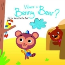 Image for Where is Benny Bear?
