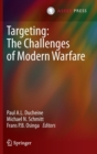 Image for Targeting  : the challenges of modern warfare