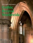 Image for Gothic Revival Worldwide : A. W. N. Pugin's Global Influence
