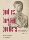 Image for Bodies Beyond Borders : Moving Anatomies, 1750-1950