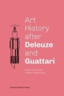 Image for Art History after Deleuze and Guattari