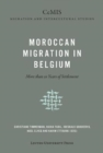 Image for Moroccan Migration in Belgium : More than 50 Years of Settlement