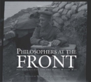 Image for Philosophers at the front  : phenomenology and the first world war