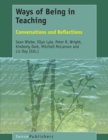 Image for Ways of Being in Teaching: Conversations and Reflections