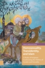 Image for Homosexuality, Transidentity, and Islam : A Study of Scripture Confronting the Politics of Gender and Sexuality