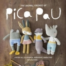 Image for Animal Friends of Pica Pau : Gather All 20 Colorful Amigurumi Animal Characters