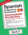 Image for Spanish Frequency Dictionary - Intermediate Vocabulary : 2501-5000 Most Common Spanish Words