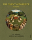 Image for The Ghent Altarpiece  : art, history, science and religion