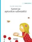 """Image for Sanni Ja Apteekin Salmiakki : Finnish Edition of """"stella and Her Spiky Friend"""""""