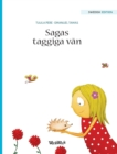 """Image for Sagas Taggiga V n : Swedish Edition of """"stella and Her Spiky Friend"""""""