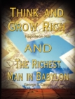 Image for Think and Grow Rich by Napoleon Hill and the Richest Man in Babylon by George S. Clason