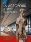 Image for The Acropolis (Spanish language edition) : Through its Museum