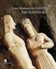 Image for Great Moments in Greek Archaeology (English language edition)