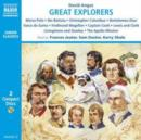 Image for Great Explorers of the World : Marco Polo, Ibn Battuta, Vasco Da Gama, Christopher Columbus, Ferdinand Magellan, Captain Cook, Lewis and Clark, Livingstone and Stanley, the Apollo Mission to the Moon