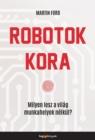 Image for Robotok kora