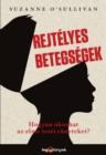 Image for Rejtelyes betegsegek