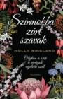 Image for Szirmokba Zart Szavak