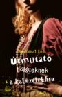 Image for Utmutato Holgyeknek a Kalozelethez