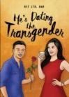 Image for He's Dating the Transgender