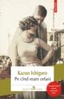 Image for Pe cind eram orfani