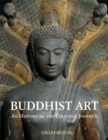 Image for Buddhist art  : an historical and cultural journey