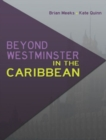 Image for Beyond Westminster in the Caribbean