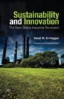 Image for Sustainability and innovation  : the next global industrial revolution