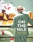 Image for On the Nile on the golden age of travel