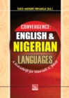 Image for Convergence : English and Nigerian Languages. a Festschrift for Munzali A. Jibril