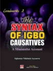 Image for The Syntax of Igbo Causatives : A Minimalist Account