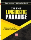 Image for In the Linguistic Paradise : A Festschrift for E. Nolue Emenanjo