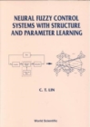 Image for Neural Fuzzy Control Systems With Structure And Parameter Learning