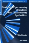 Image for Modulation Spectrometry Of Neutrons With Diffractometry Applications