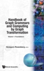 Image for Handbook Of Graph Grammars And Computing By Graph Transformation, Vol 1: Foundations