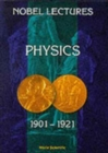 Image for Nobel Lectures In Physics, Vol 1 (1901-1921)