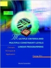 Image for Multiple Criteria And Multiple Constraint Levels Linear Programming: Concepts, Techniques And Applications
